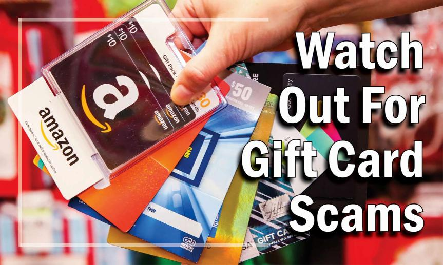Gift Cards Can Be Scam Cards
