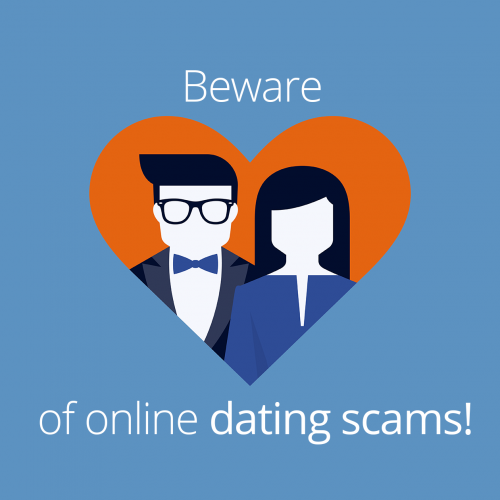 Beware of Dating & Romance Scams – Especially During Valentines Day